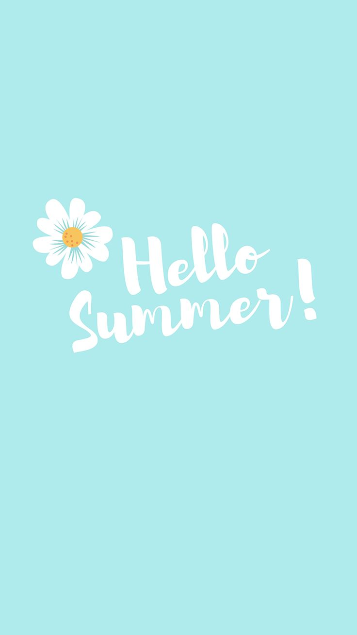 Hello Summer Quote IPhone 7 Plus Wallpaper Tap To Download For Free Love Prep