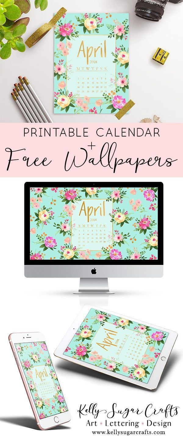 Free April 2018 Calendar Wallpapers + Printable  desktop, phone, tablet wallpape...