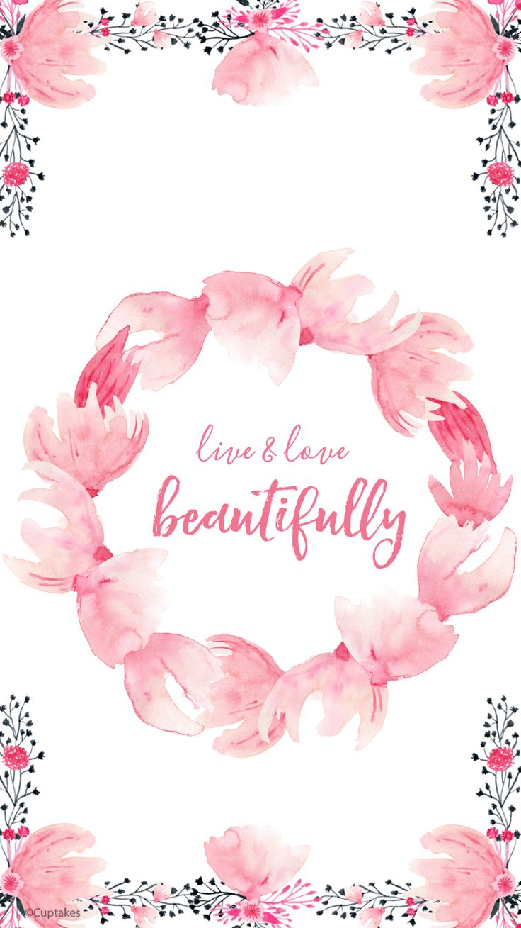 Live Love Beautifully Lockscreen Wallpaper For IPhone 6 6s And