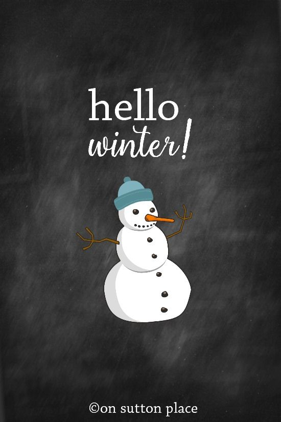 Click to download Hello Winter chalkboard printable. Click to download Walking i...