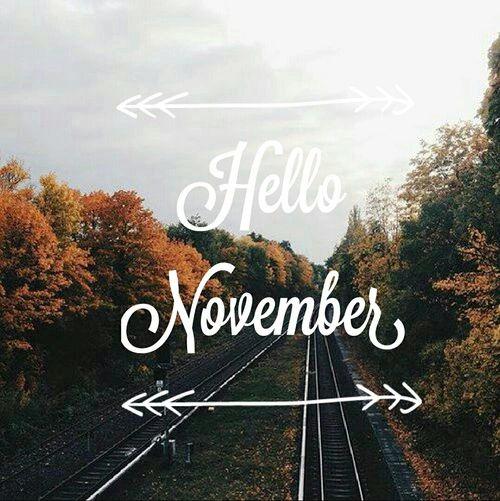 Hello November Tumblr  #hello #november #tumblr