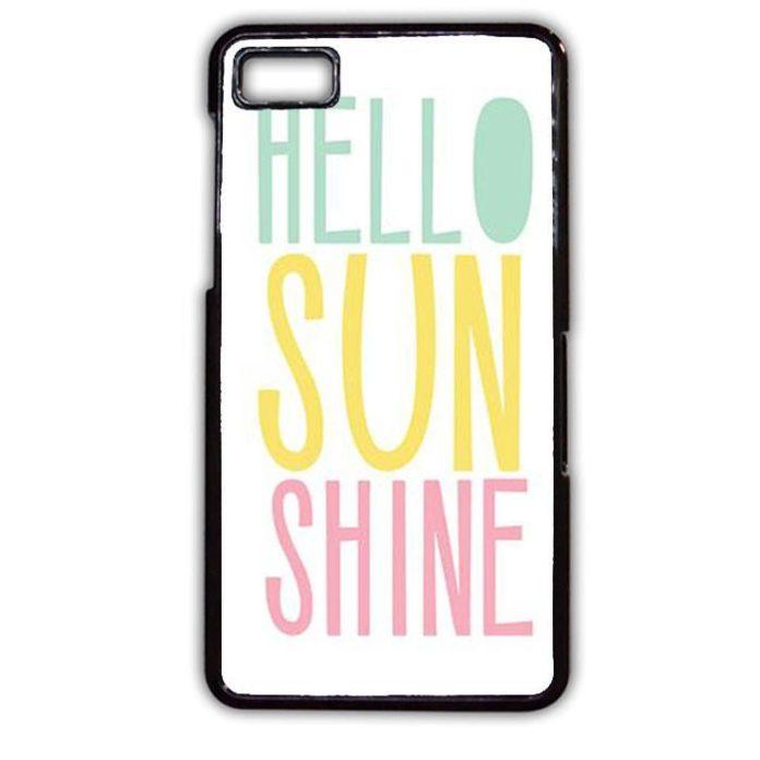 Hello Sun Shine Quote TATUM-5250 Blackberry Phonecase Cover For Blackberry Q10, ...
