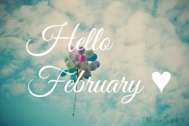 We have 70 Hello February quotes to bring in the new month. Welcome February and...