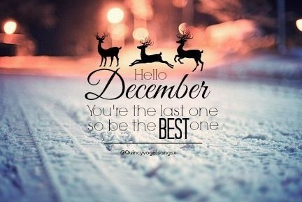 Hello December december hello december december images december quotes and sayin...