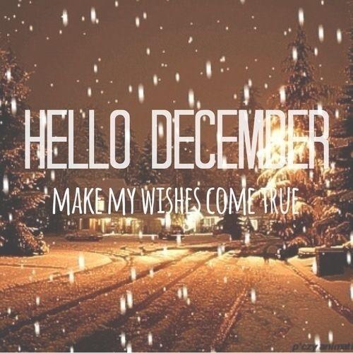 Hello December Wallpaper : Hello December, make my wishes come true