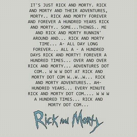 Rick and morty monologue ♥♡♥