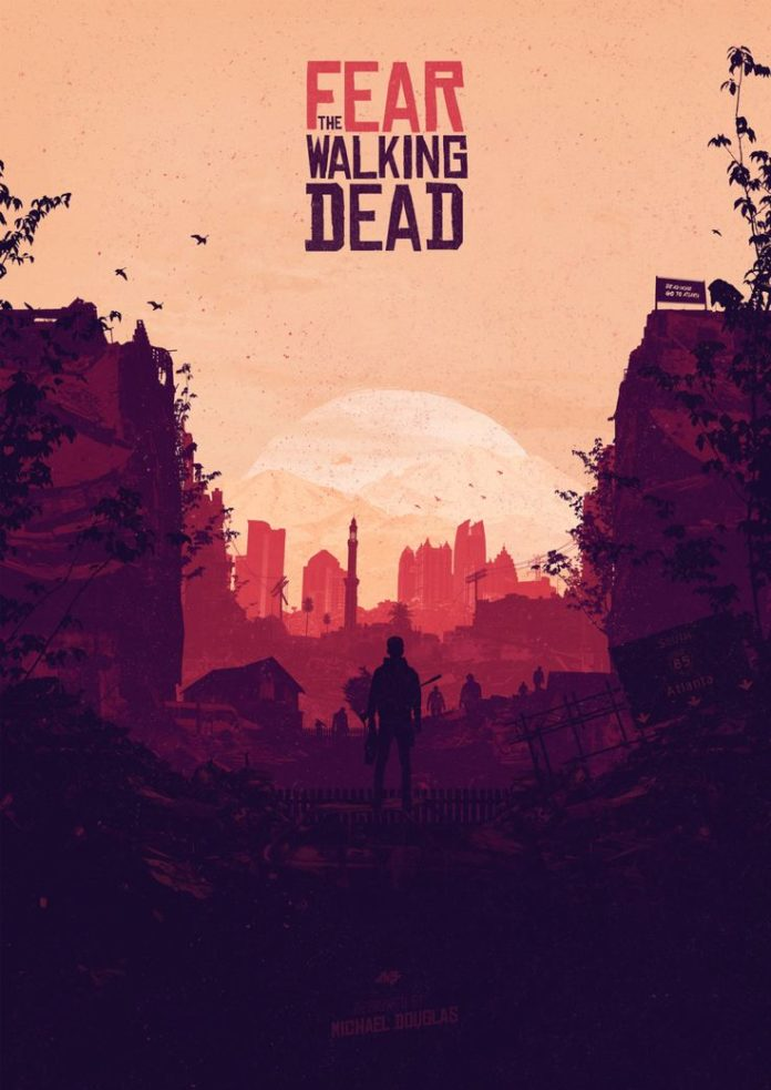 Fear the Walking Dead Poster - Created by Michael DouglasAvailable for sale as...