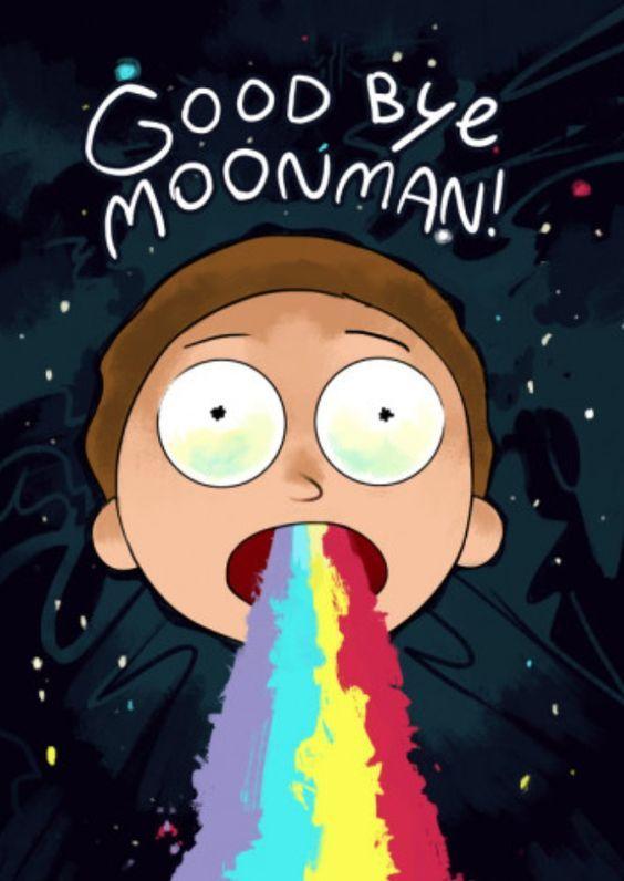 Good Bye Moon Man! Rick And Morty