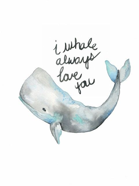 Whale Art, I Whale Always love you, Watercolor Print, watercolour seaside beach print, nursery wall art, watercolor whale painting