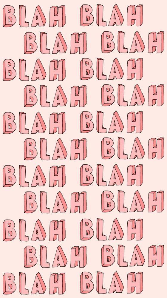 Blah ★ iPhone wallpaper