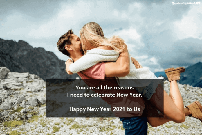 80 Happy New Year 2021 Love Quotes for Her & Him to Wish & Romance